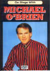 On Stage With Michael O'Brien DVD